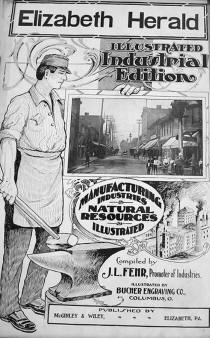 Cover of Industrial Edition of Elizabeth Herald, about 1917.  From collection of William Caulkett of Elizabeth, PA in 2014. William's son is Zach Caulkett and Zach's cousin is Jeremy Stiehl also of Elizabeth.